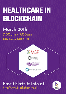 Blockchainers: Healthcare and Blockchain @ Manchester Science Partnerships Citylabs 1.0   Manchester   England   United Kingdom
