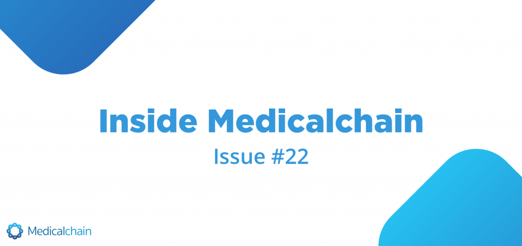 Inside Medicalchain Issue #22
